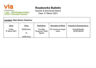 - Notice of Road Works on Main Street Fiskerton on Friday 5 March 0900-16.00